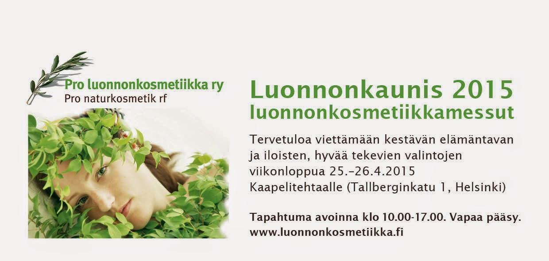 Luonnonkaunis 2015, luonnonkosmetiikkamessut!