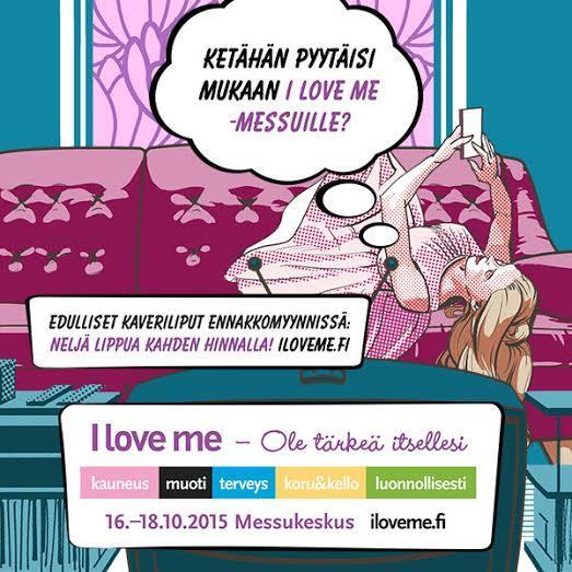 I Love me kaverilippukampanja,  Neljä lippua kahden hinnalla ja muutama messusuosikki!